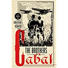 The Brothers Cabal: A Novel (Johannes Cabal Novels)