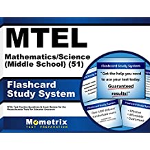 MTEL Mathematics/Science (Middle School) (51) Flashcard Study System: MTEL Test Practice Questions & Exam Review...