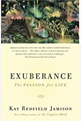 Exuberance: The Passion for Life by Kay Redfield Jamison (2005-09-13) Paperback