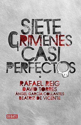 Siete crímenes casi perfectos (Sociedad): Amazon.es: R. Reig: Libros
