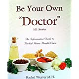 Be Your Own Doctor