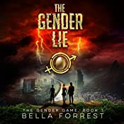 The Gender Lie: The Gender Game, Book 3 | Bella Forrest