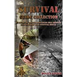 Survival Guide Collection:  Be Aware Of Danger Mastering Self Defence And Learning Wild Survival Skills: (Preppers Supplies, Survival Tactics, Prepping) ... Camping, how to survive natural disaster)