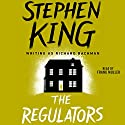 The Regulators Hörbuch von Stephen King Gesprochen von: Frank Muller