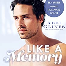Like a Memory Audiobook by Abbi Glines Narrated by Charlotte North, Matthew Holland