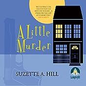 A Little Murder | Suzette A. Hill