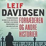 Forræderen og andre historier | Leif Davidsen