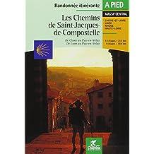 Chemins de Compostelle: Cluny, Lyon, Puy-en-Velay