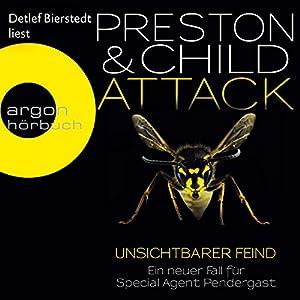 Attack: Unsichtbarer Feind (Pendergast 13) Hörbuch
