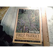 Forest Pharmacy: Medicinal Plants in American Forests