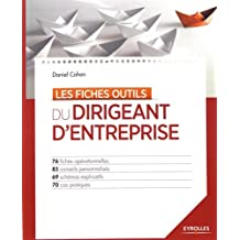 FICHES OUTILS DU DIRIGEANT D'ENTREPRISE (LES)