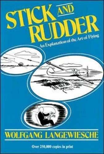 Stick and Rudder: An Explanation of the Art of Flying [Wolfgang Langewiesche] (Tapa Dura)