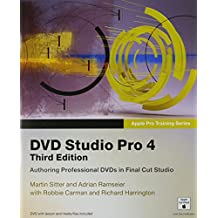 DVD Studio Pro 4: Authoring Professional Dvds in Final Cut Studio