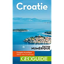 GEOguide Croatie (GéoGuide) (French Edition)