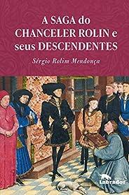 A saga do chanceler Rolin e seus descendentes