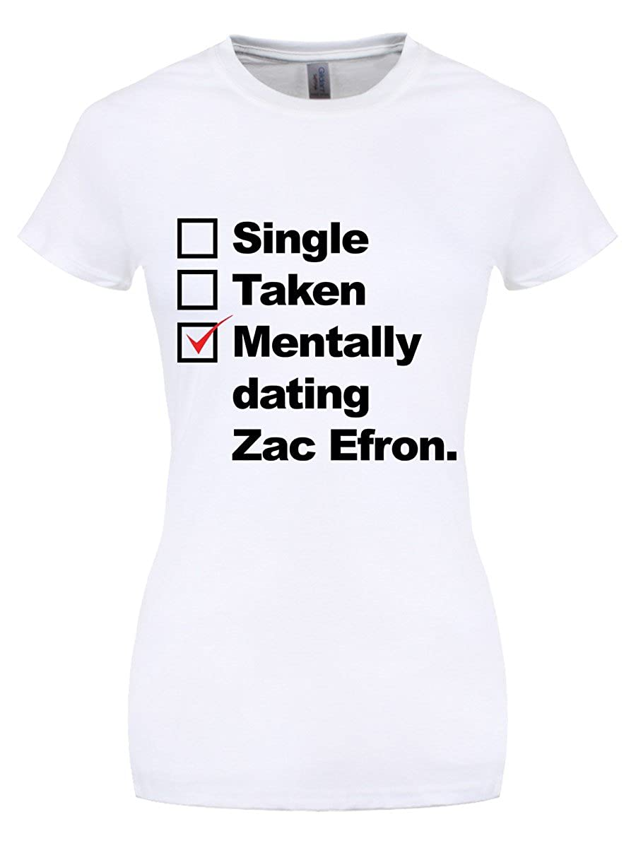 mentally dating zac efron shirt