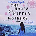 The House of Hidden Mothers Audiobook by Meera Syal Narrated by Meera Syal