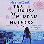 The House of Hidden Mothers | Meera Syal