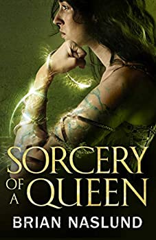 Sorcery of a Queen by Brian Naslund science fiction and fantasy book and audiobook reviews