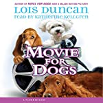 Movie for Dogs | Lois Duncan