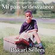 My Vanishing Country Mi país se desvanece (Spanish Edition): Memorias