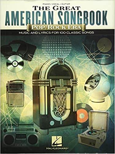 3. The Great American Songbook - Pop/Rock Era: Music and Lyrics for 100 Classic Songs - Piano Books for Intermediate Students
