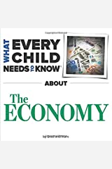 What Every Child Needs To Know About The Economy Board book