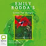 Raven Hill Mysteries # 6: Green for Danger | Emily Rodda