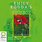 Raven Hill Mysteries # 6: Green for Danger | Emily Rodda