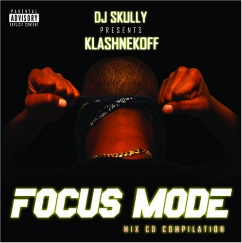 klashnekoff focus mode