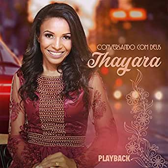 cd thayara deus de milagres playback