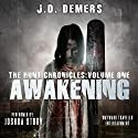Awakening: The Hunt Chronicles, Book 1 Audiobook by J. D. Demers Narrated by Joshua Story