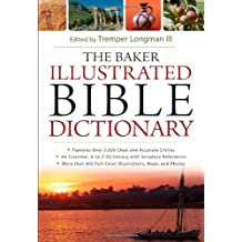 Baker Illustrated Bible Dictio