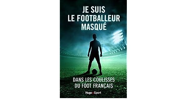 Je Suis Le Footballeur Masque Ebook
