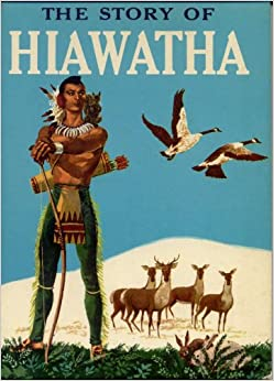 Image result for story of hiawatha book