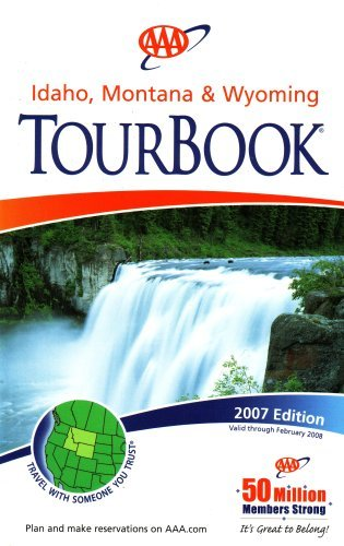 aaa-idaho-montana-wyoming-tourbook-2007-edition-2007-461107-2007-edition
