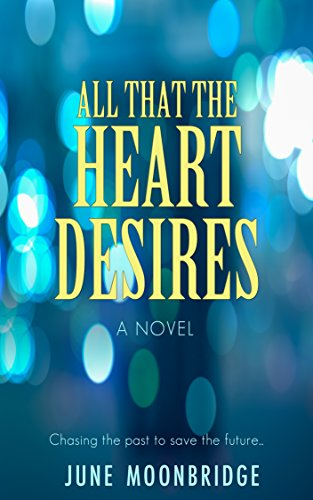 All that the heart desires kindle edition by june moonbridge all that the heart desires by moonbridge june fandeluxe Image collections