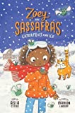 #9: Caterflies and Ice (Zoey and Sassafras)