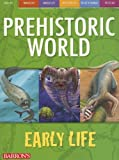 Early Life (Prehistoric World Books)