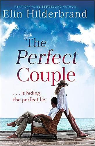 The Perfect Couple: Amazon.es: Elin Hilderbrand: Libros en ...