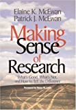 By Patrick J. McEwan - Making Sense of Research: What's Good, What's Not, and how to Tell the Difference: 1st (first) Edition