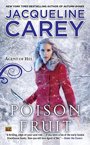 Poison Fruit (Agent of Hel Book 3)