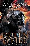 Queen of Fire (A Raven's Shadow Novel)