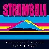Live by Stromboli