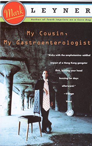 My Cousin, My Gastroenterologist: A novel -