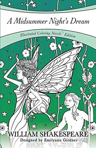A Midsummer Night's Dream: Coloring Novel Edition (Coloring Novels TM Edition)