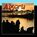 Algeria - A Musical Journey