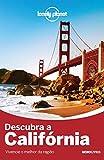 capa de Descubra a Califórnia - Coleção Lonely Planet