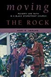 Moving the Rock, Mary E. Abrums, 0759113203