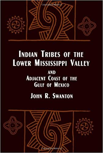 Book Indian Tribes of the Lower Mississippi Valley and Adjacent Coast of the Gulf of (Native American)